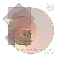 Consensio Ortus — Shes Pa