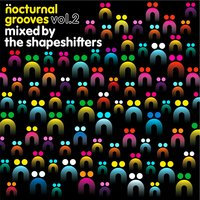 Nocturnal Grooves, Vol. 2 — The Shapeshifters