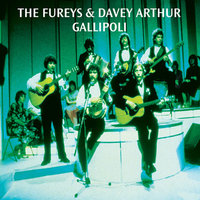 Gallipoli — The Fureys, Davey Arthur, The Fureys & Davey Arthur