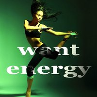 Want Energy (Vocal House Music) — Newheart