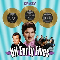 Crazy - Hit Forty Fives — сборник