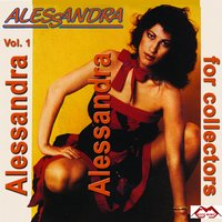 Alessandra for Collectors, Vol. 1 — Alessandra