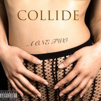 Collide — L Michelle, A One Two