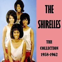 The Collection 1958-1962 — The Shirelles