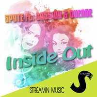 Inside Out — Spyte feat. Cassidy & Duende