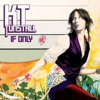 If Only — KT Tunstall