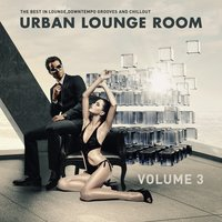 Urban Lounge Room, Vol. 3 — сборник