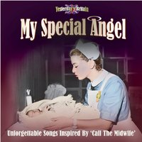 My Special Angel - Music Inspired by Call the Midwife — сборник