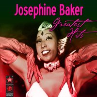 Greatest Hits — Joséphine Baker