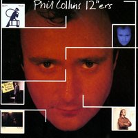 "12""ers — Phil Collins"