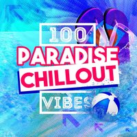 100 Paradise Chillout Vibes — сборник