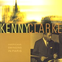 American Swinging In Paris — Kenny Clarke