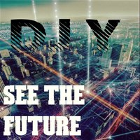 See the Future — Mika, Sehya, Dj Y