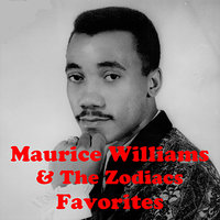 Favorites — Maurice Williams & The Zodiacs