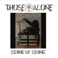 String By String — Those Alone