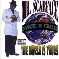 The World Is Yours — Scarface