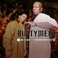 Big Money Heavyweight — Big Tymers