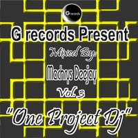 One Project DJ Mixed By Machrys Deejay, Vol. 3 — Machrys DeeJay