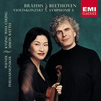 Beethoven:Symphony no.5 in C minor/Brahms:Violin Concerto in D — Иоганнес Брамс, Людвиг ван Бетховен, Kyung Wha Chung, Sir Simon Rattle/Kyung-Wha Chung/Wiener Philharmoniker