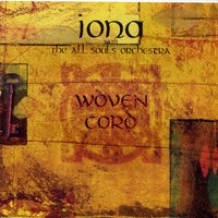 Woven Cord — Iona with The All Souls Orchestra