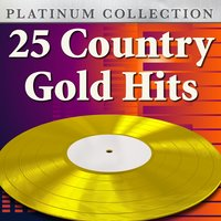 25 Country Gold Hits — сборник
