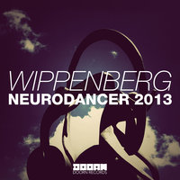 Neurodancer 2013 — Wippenberg