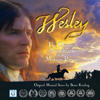 Wesley - the Motion Picture Soundtrack — Bruce Kiesling