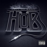 H.O.B. — Hall of Bang