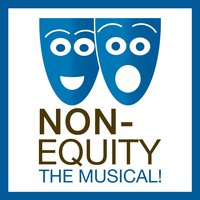 Non-Equity the Musical! (Cast Recording) — сборник
