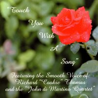 Touch You With A Song — Richard Thomas