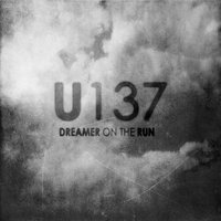 Dreamer on the Run — U137
