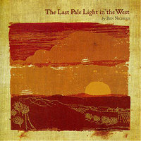 The Last Pale Light In the West — Ben Nichols