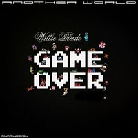 Game Over EP — Willie Blade