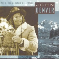 Rocky Mountain Collection — John Denver