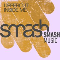 Inside Me — Uppercut