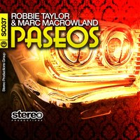 Paseos — Robbie Taylor, Marc MacRowland