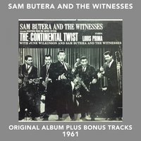 The Continental Twist — Sam Butera and the Witnesses