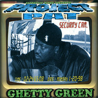 Ghetty Green — Project Pat