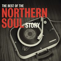 The Best Of The Northern Soul Story — сборник