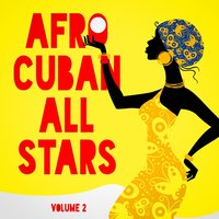 Afro Cuban All Stars, Vol. 2 — Afro-Cuban All Stars