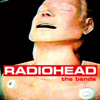 The Bends — Radiohead