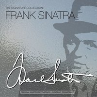 The Signature Collection — Frank Sinatra