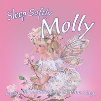 Sleep Softly Molly - Lullabies and Sleepy Songs — Ingrid DuMosch