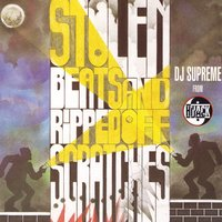 Stolen Beats & Ripped Off Scratches — DJ Supreme
