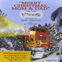 Merry Christmas Mom & Dad — Fireballs and Kearny Elementary