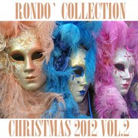 Rondò Christmas 2012 Collection, Vol. 2 — Orchestra Veneziana