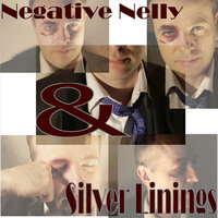 Punch A Banker in the Face — Negative Nelly and The Silver Linings