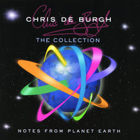 Notes From Planet Earth - The Collection — Chris De Burgh