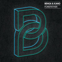 Forefather — Kano, Benga
