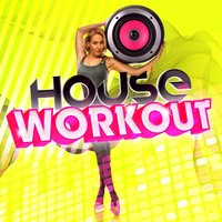 House Workout — House Workout